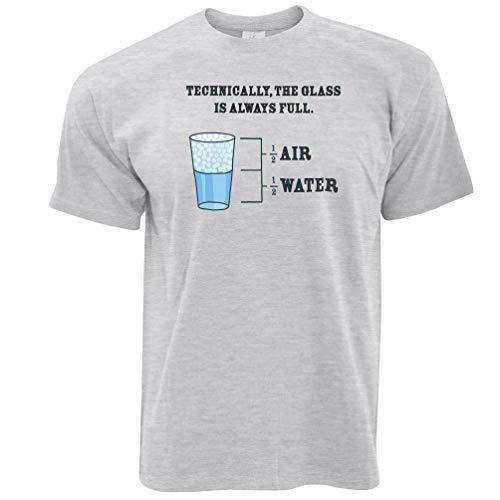 Neuheit Philosophie T-Shirt Das Glas ist Immer voll Grey Large
