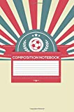 Best Creative Composition Notebooks - Composition Notebook: Boys Creative Writing And Penmanship Activity Review