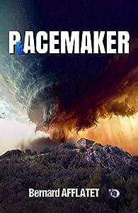 Pacemaker par Bernard Afflatet