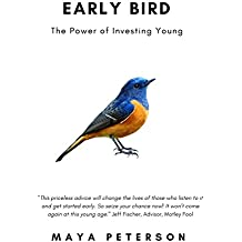 Early Bird: The Power of Investing Young (English Edition)
