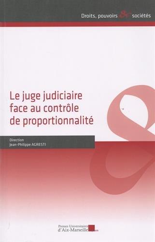 Le juge judiciaire face au contrôle de proportionnalité par Collectif