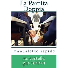 La Partita Doppia: manualetto rapido (Italian Edition)