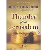 Thunder from Jerusalem: A Novel of the Struggle for Jerusalem (Zion Legacy (Paperback) #02) Thoene, Bodie ( Author ) Oct-01-2001 Paperback