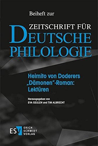 """Heimito von Doderers """"Dämonen""""-Roman: Lektüren (Beihefte zur Zeitschrift für deutsche Philologie, Band 15)"""