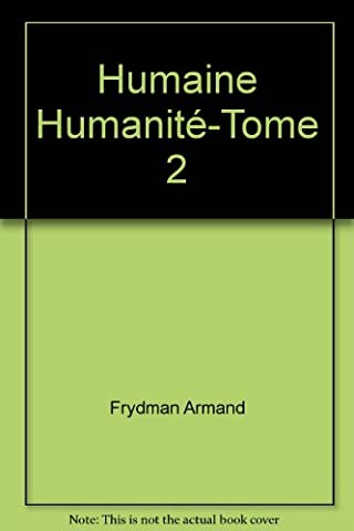Humaine Humanité-Tome
