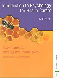 Foundations in Nursing and Health Care: Introduction to Psychology for Health Carers