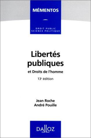 Libertés publiques, et, Droits de l'homme par  Jean Roche, André Pouille
