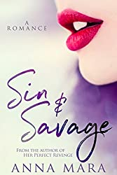 Sin & Savage: A Can't-Put-Down Romantic Adventure