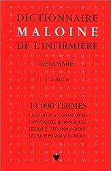 DICTIONNAIRE MALOINE DE L'INFIRMIERE. 2ème édition
