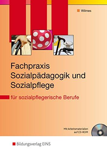 Blickpunkt Sozialpflege: Fachpraxis Sozialpädagogik und Sozialpflege: für sozialpflegerische Berufe: Schülerband