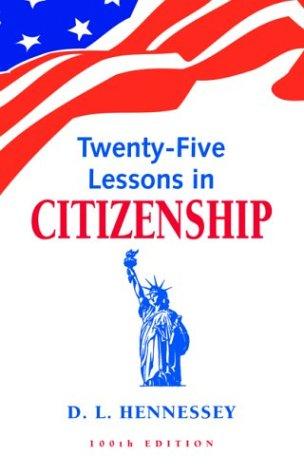 Twenty Five Lessons In Citizenship