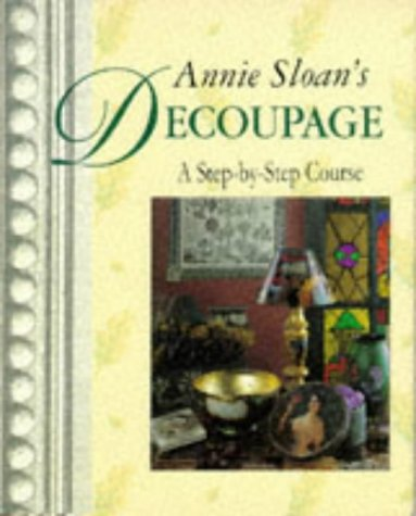 annie-sloans-decoupage-a-step-by-step-course