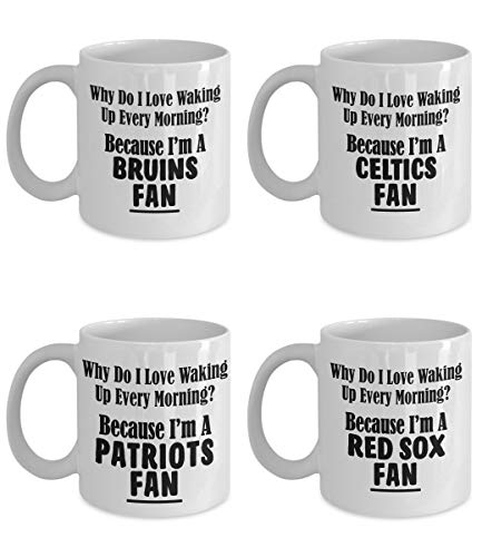 ug Set of 4 Why Do I Love Waking Up In The Morning? Bostonian New England Team Coffee Mugs a Wicked Pissa Fan Gift for Fathers Da ()