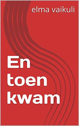 En toen kwam (Dutch Edition) por elma vaikuli