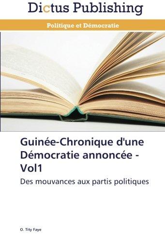 Guine-chronique d'une dmocratie annonce - vol1
