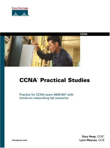 CCNA Practical Studies (Cisco Certification & Training)