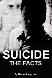 Suicide: The Facts (English Edition)