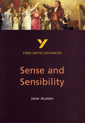 Sense and Sensibility: York Notes Advanced