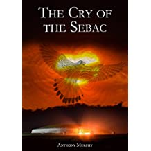 The Cry of the Sebac