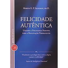 Felicidade Autêntica (Em Portuguese do Brasil)