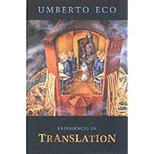 Experiences in Translation (Toronto Italian Studies)
