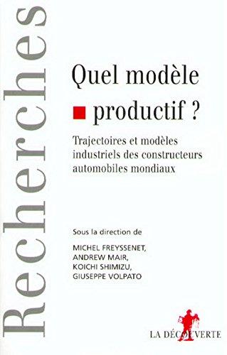 Quel modèle productif ? Expertise et politique