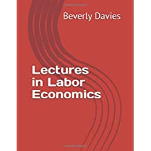 Lectures in Labor Economics