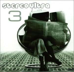Stereo Ultra Vol.3 [Import anglais]