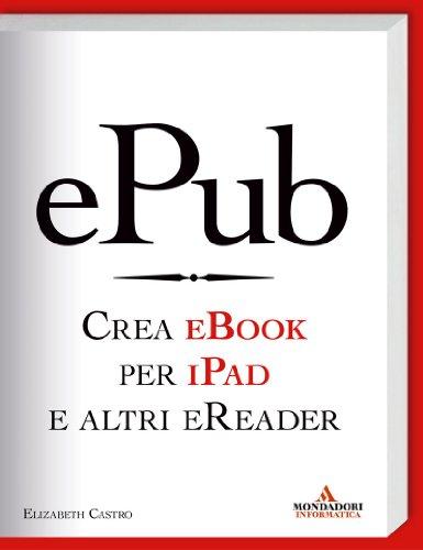 ePub-Crea eBook per iPad e altri eReader (Argomenti generali)