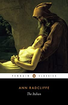 The Italian: Or the Confessional of the Black Penitents (Penguin Classics) by [Radcliffe, Ann]