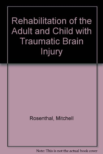 Epub Free Rehabilitation of the Adult and Child with Traumatic Brain Injury