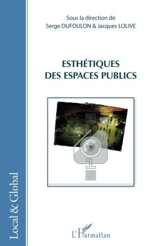 Esthetiques des espaces publics