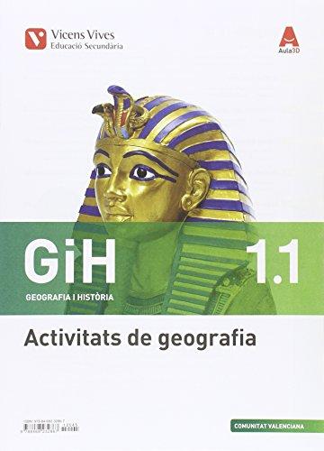 GIH 1 VAL ACT (GEOGRAFIA I HISTORIA ESO) AULA 3D: GiH 1. Geografia I Història. Comunitat Valenciana. Activitats 1 I 2. Aula 3D: 000002 - 9788468232867