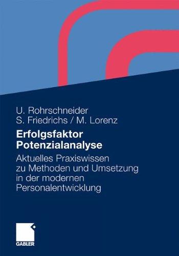 Erfolgsfaktor Potenzialanalyse: Aktuelles Praxiswissen zu Methoden und Umsetzung in der modernen Personalentwicklung (German Edition)