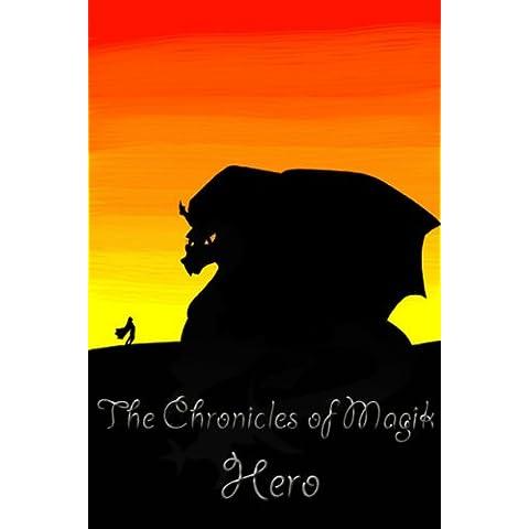 The Chronicles Of Magik - Hero