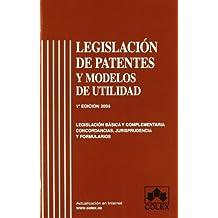 Legislacion de patentes y modelos de utilidad