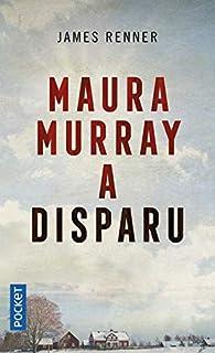 Addict ou la disparition de Maura Murray par James Renner