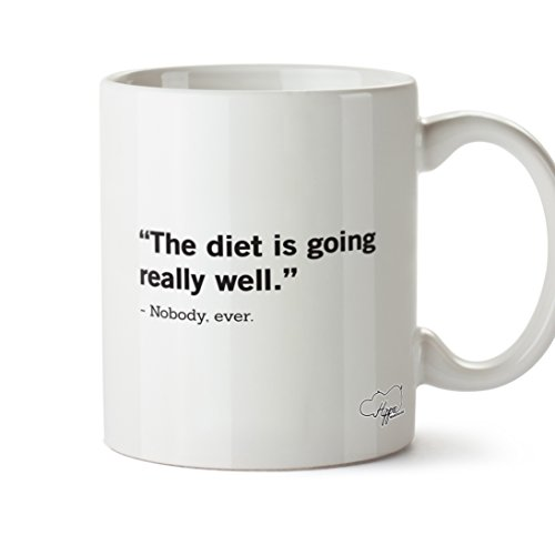 hippowarehouse-the-diet-is-going-really-well-nobody-ever-10oz-mug-cup