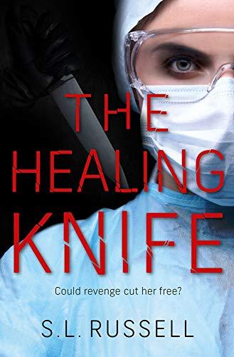 The Healing Knife
