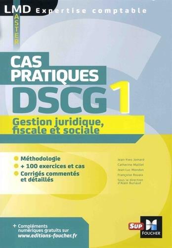 DSCG 1 Gestion juridique fiscale et sociale Cas pratiques