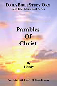 Parables of Christ (English Edition) par [Neely, John]