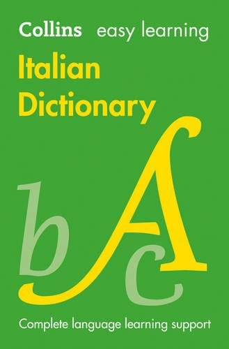Easy Learning Italian Dictionary (Collins Easy Learning Italian)