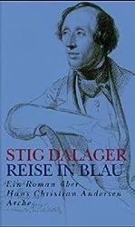 Reise in Blau: Ein Roman über Hans Christian Andersen