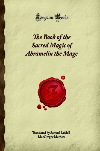 Telecharger The Book Of The Sacred Magic Of Abramelin The Mage