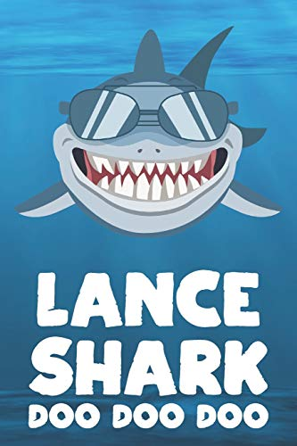 Lance - Shark Doo Doo Doo: Blank Ruled Personalized & Customized Name Shark Notebook Journal for Boys & Men. Funny Sharks Desk Accessories Item for ... Supplies, Birthday & Christmas Gift for Men. - Lance Fisch