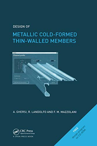 Design of Metallic Cold-Formed Thin-Walled Members (English Edition)