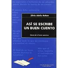 As? se escribe un buen cuento (Paperback)(Spanish) - Common