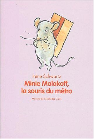 Minie Malakoff, la souris du métro