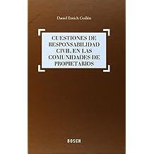 Cuestiones de responsabilidad civil en las comunidades de propietarios