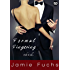 Formal Fingering: Risk it All... (Becoming Naughty In Public Book 1)